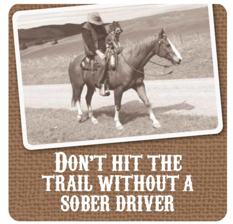 Don't hit the trail without a sober driver