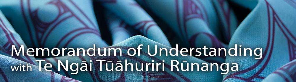 Memorandum of Understanding with Te Ngāi Tūāhuriri Rūnanga